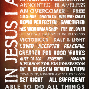 In Jesus I Am Wall Art 24 x 36